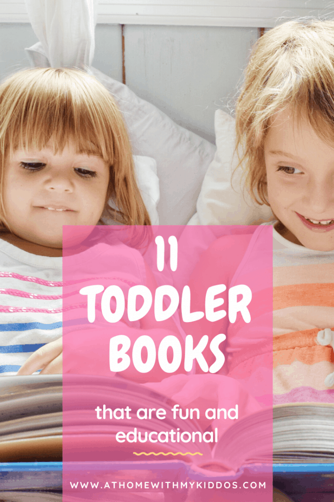 11 best books for toddlers that are fun and educational.