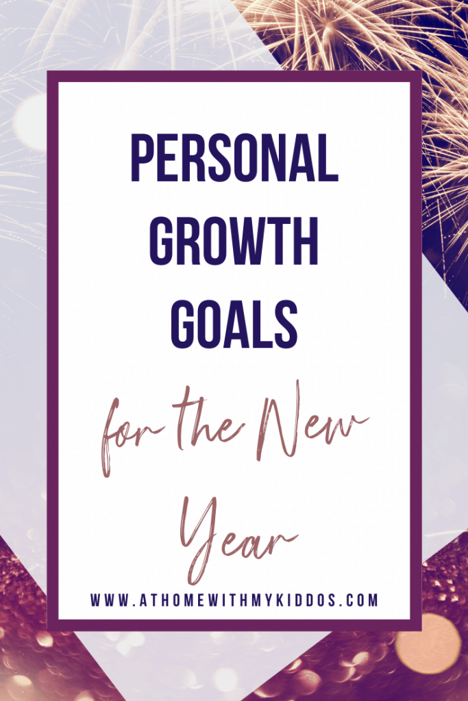 Personal Growth Goals for the New Year.